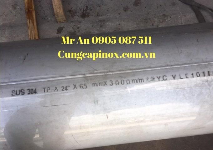Cung cấp inox ống hàn 304, 316  ASTM- A 321 ,  DN 600 ( Phi 609 x 6,5 x 6000 ) giá tốt .