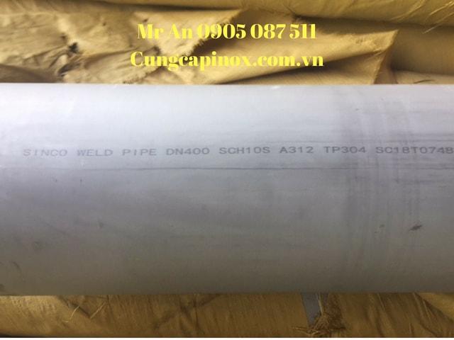 Cung cấp ống hàn inox  304, 316, DN 400,  Phi 406 mm , sch10